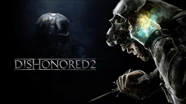 Dishonored 2 TOP
