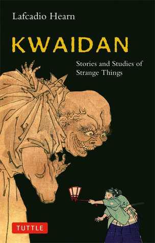 Lafcadio Hearn Kwaidan